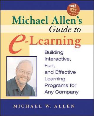 Michael Allens E-Learning Annual 2008  by  Michael W. Allen