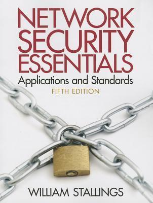 Network Security Essentials Applications and Standards  by  William Stallings