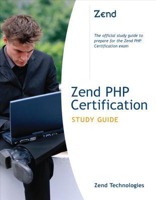 Zend Framework 2 Certification Study Guide  by  Zend Technologies