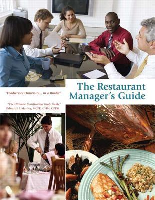 The Restaurant Managers Guide Edward H. Manley