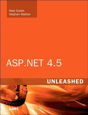 ASP.Net 4.5 Unleashed  by  Stephen Walther