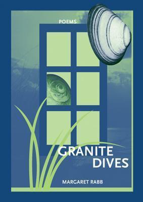 Granite Dives Margaret Rabb