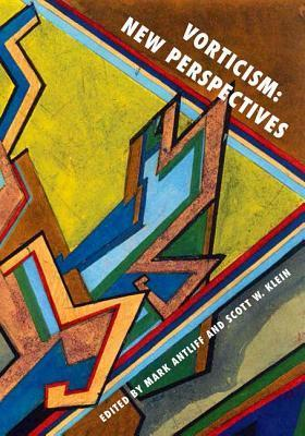 Vorticism: New Perspectives Mark Antliff