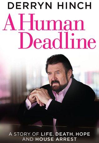 A Human Deadline  by  Derryn Hinch