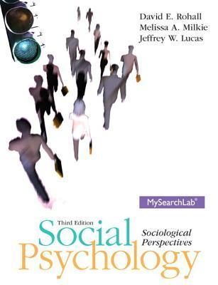 Social Psychology Plus Mysearchlab with Etext -- Access Card Package David E. Rohall