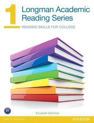 Longman Academic Reading Series 1 Student Book  by  Elizabeth Beottcher