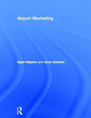 Airport Marketing  by  Nigel Halpern