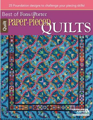 Paper-Pieced Quilts: 22 Foundation Designs to Challenge Your Piecing Skills! Marianne Fons