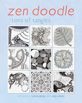Zen Doodle: Tons of Tangles  by  Tonia Jenny