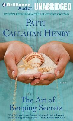 Art of Keeping Secrets, The: A Novel  by  Patti Callahan Henry