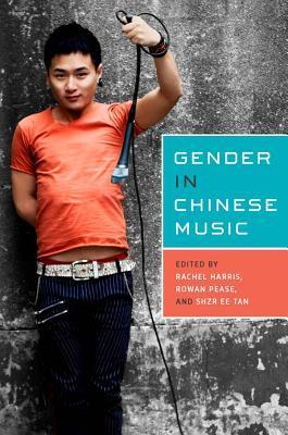 Gender in Chinese Music Rachel Harris