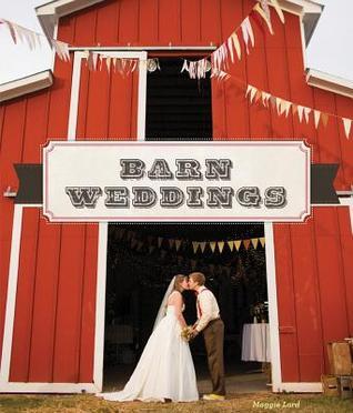 Barn Weddings Maggie Lord