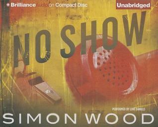 No Show Simon Wood