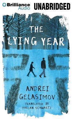 Lying Year, The Andrey Gelasimov