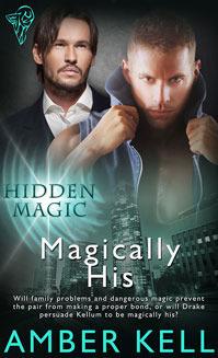 Magically His (Hidden Magic #3) Amber Kell