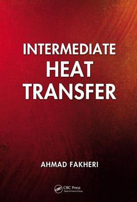 Intermediate Heat Transfer Ahmad Fakheri