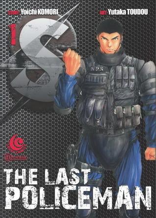S - The Last Policeman Vol. 1  by  Yoichi Komori