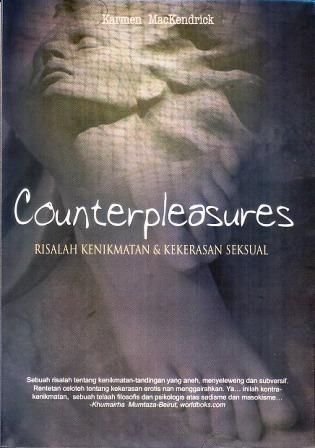 Counterpleasures: Risalah Kenikmatan dan Kekerasan Seksual  by  Karmen MacKendrick