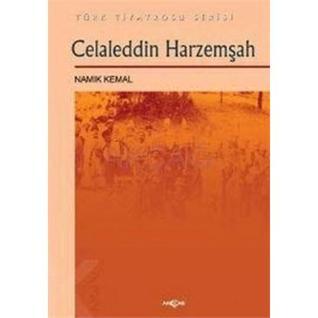 Celaleddin Harzemşah  by  Namık Kemal