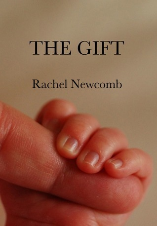 The Gift Rachel Newcomb