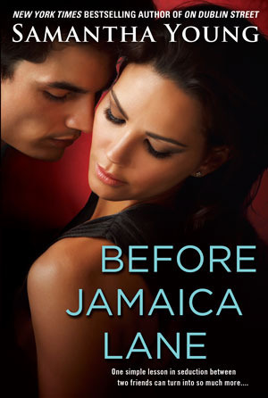 Before Jamaica Lane (On Dublin Street, #3)  by  Samantha Young