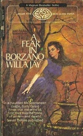 A Fear In Borzano  by  Willa Jay