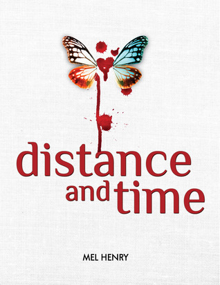 Distance and Time (Time After Time, #1) Mel Henry