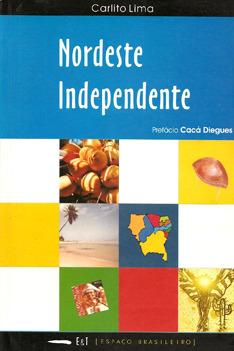 Nordeste independente Carlito Lima