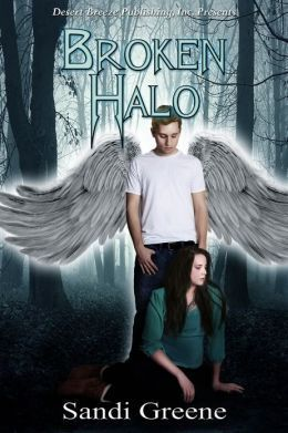 Broken Halo  by  Sandi Greene