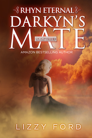 Darkyns Mate (Rhyn Eternal, #3) Lizzy Ford