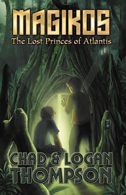 Magikos: The Lost Princes of Atlantis  by  Chad Thompson