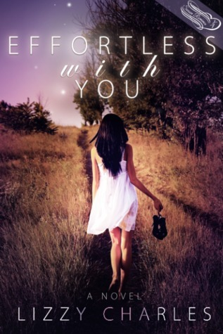 Effortless With You (Effortless With You, #1)  by  Lizzy Charles