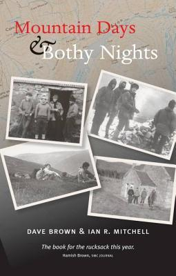 Mountain Days & Bothy Nights  by  Ian R. Mitchell