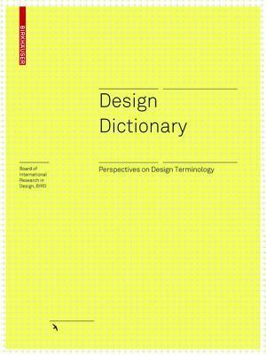 Design Dictionary: Perspectives on Design Terminology Michael Erlhoff