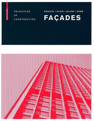 Fassaden / Fa Ades: Geb Udeh Llen F R Das 21. Jahrhundert / Building Envelopes for the 21st Century  by  Dirk U Hindrichs