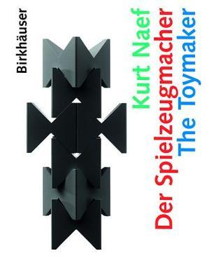 Kurt Naef - Der Spielzeugmacher / The Toymaker Peer Clahsen
