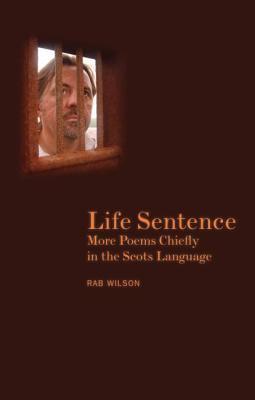 Life Sentence Rab Wilson