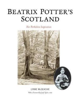Beatrix Potters Scotland Lynne McGeachie