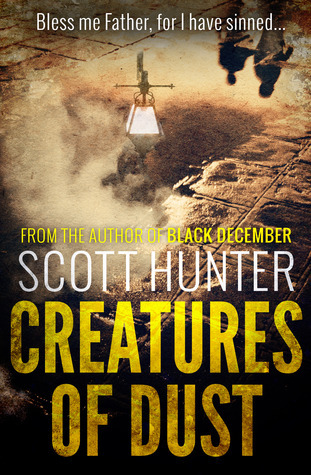 Creatures of Dust  by  Scott Hunter