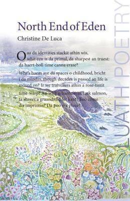 The North End of Eden Christine De Luca