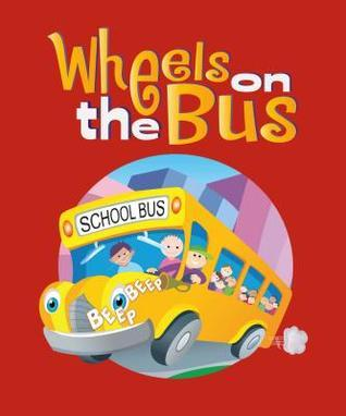 Wheels on the Bus  by  Flowerpot Press