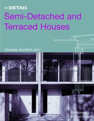 In Detail: Semi-Detached and Terraced Houses  by  Christian Schittich