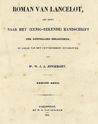 Roman van Lancelot naar het (eenig-bekende) handschrift der Koninklijke Bibliotheek (2 dln)  by  Willem Jozef Andries Jonckbloet