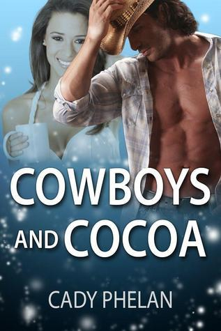 Cowboys and Cocoa  by  Cody Phelan