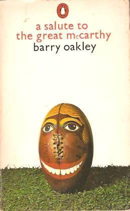 A Salute to the Great McCarthy Barry Oakley