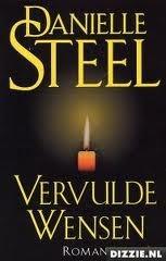 Vervulde wensen Danielle Steel