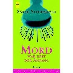 Mord War Erst Der Anfang Sarah Strohmeyer