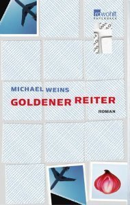 Goldener Reiter  by  Michael Weins