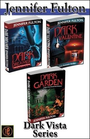 Dark Vista Series (Dark Vista, #1-3) Jennifer Fulton