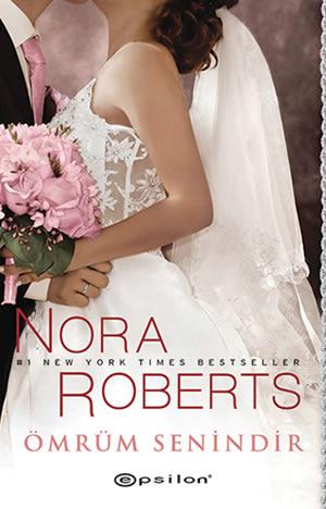 Ömrüm Senindir  by  Nora Roberts